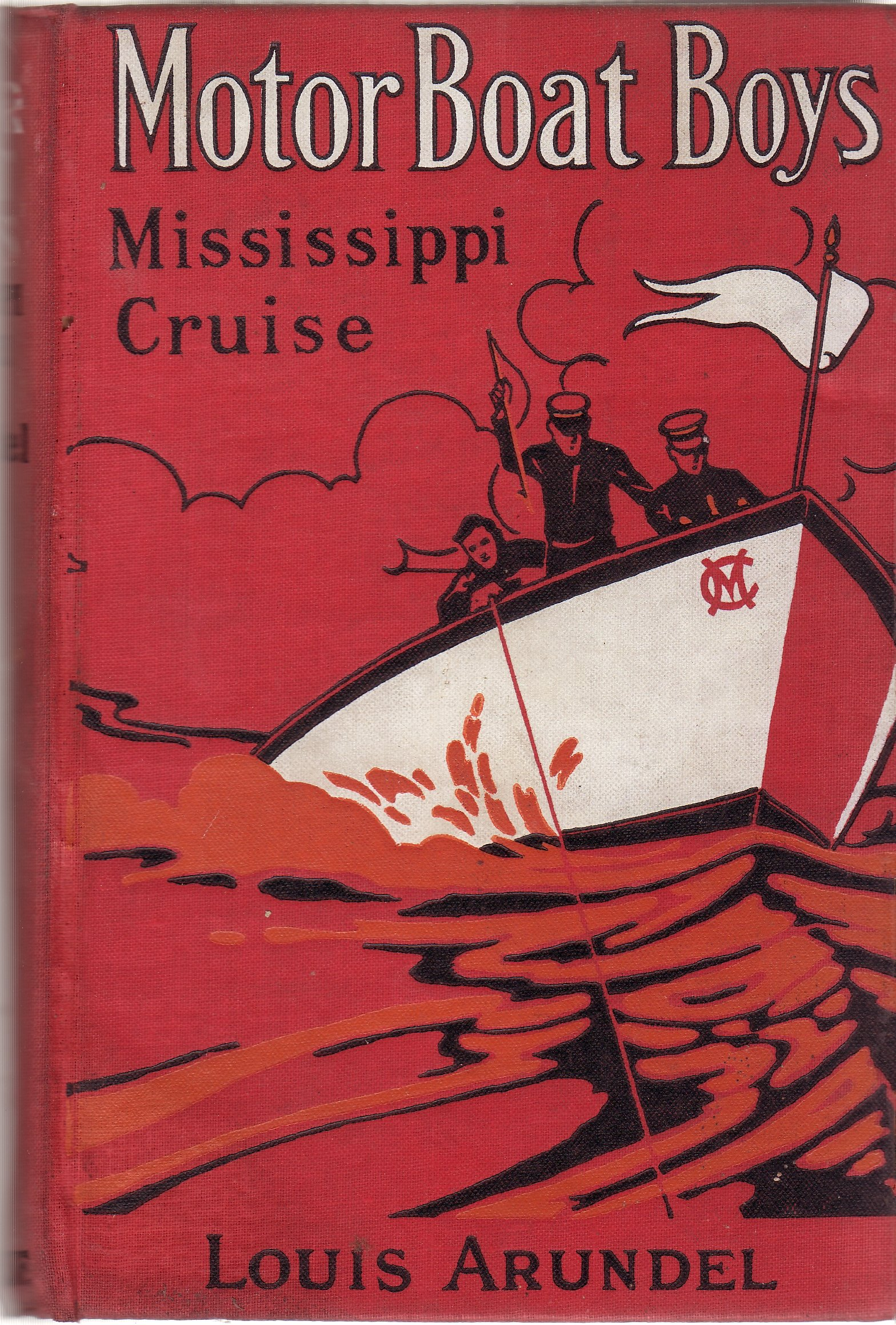 Motor Boat Boys: Mississippi Cruise, or The Dash for Dixie