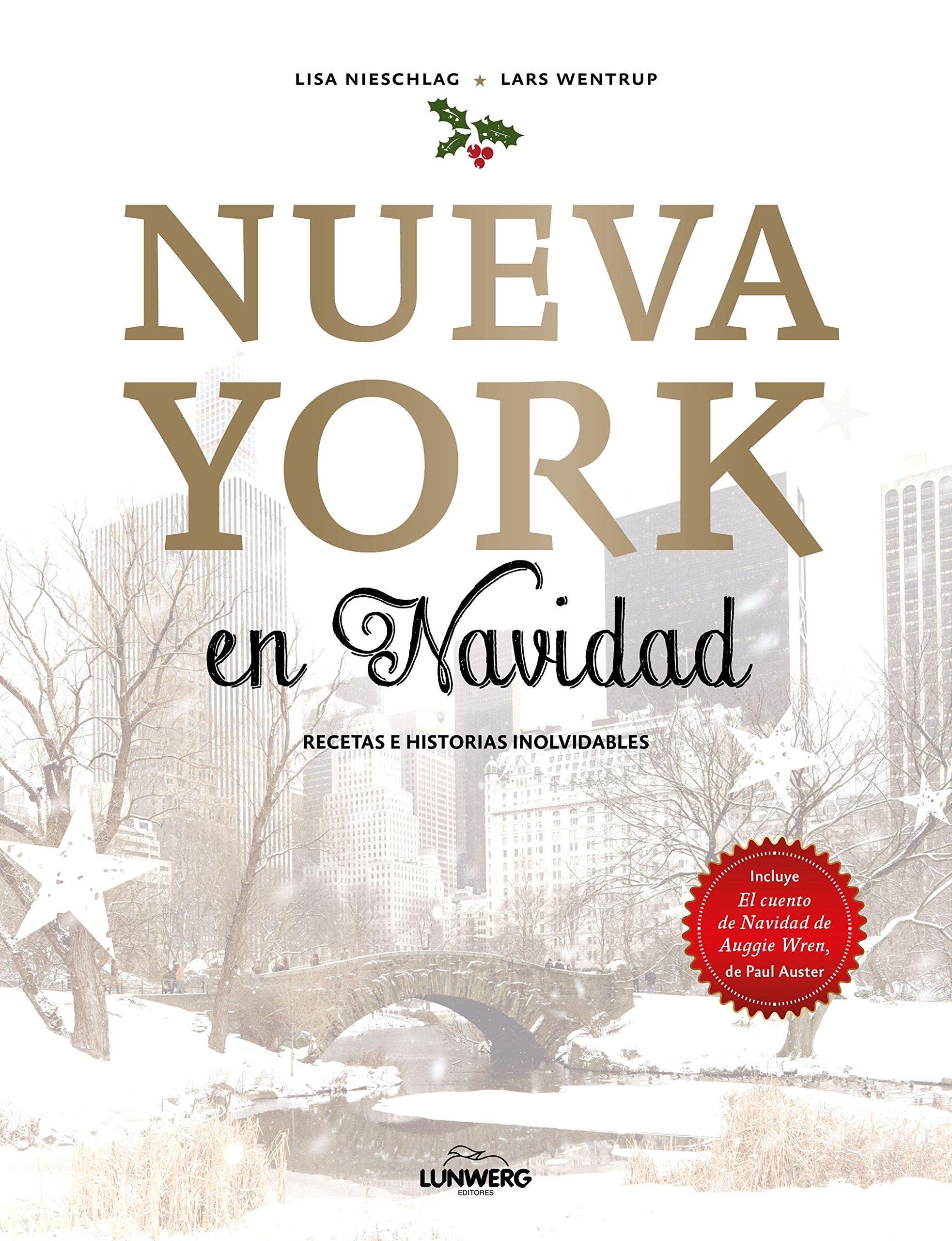 Nueva York en Navidad: Recetas e historias inolvidables ...