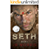 "SETH: Crime Thriller: ""He Must Die"": Book One (A Story of Marine Vigilante Justice with Drug Cartels, Assassins, and Murder.)"