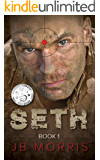 SETH: Crime Thriller: He Must Die: Book One (A Story of Marine Vigilante Justice with Drug Cartels, Assassins, and Murder.)