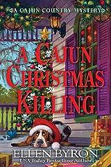 A Cajun Christmas Killing: A Cajun Country Mystery Kindle Edition