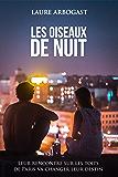 Les Oiseaux de nuit (Ensemble, à Paris)