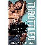 Throttled (Wild Riders Book 1)