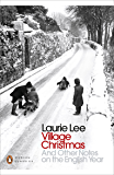 Village Christmas: And Other Notes on the English Year (Penguin Modern Classics)