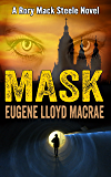 Mask (A Rory Mack Steele Novel Book 11)