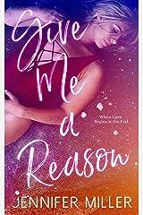 Give Me A Reason Kindle Edition