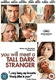 You Will Meet a Tall Dark Stranger [DVD] [2010]