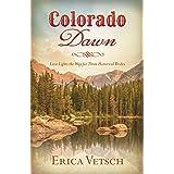 Colorado Dawn: Love Lights the Way for Three Historical Brides (Romancing America)