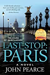 Last Stop: Paris: The Sequel to Treasure of Saint-Lazare (The Eddie Grant Series Book 2) Kindle Edition