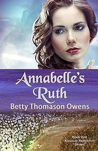 Annabelle's Ruth (The Kinsman Redeemer Series Book 1)
