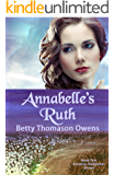 Annabelle's Ruth (The Kinsman Redeemer Series Book 1)