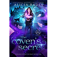 The Coven's Secret: A Paranormal Academy Witch Romance (Hidden Legends: College of Witchcraft Book 1) (English Edition)