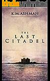 The Last Citadel (English Edition)