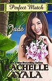 Jade (Perfect Match Book 4)