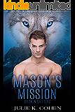 Mason's Mission: Wolf Shifter Paranormal Romance (Broken Shifters Book 6)