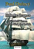 Eiskalte Gegner: Band 4 - William Turner und der König der Karibik (William Turner - Seeabenteuer) (German Edition)