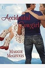 Accidental Cowgirl: A Whisper Creek Novel