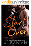 Start Over: A Standalone Contemporary Romance Novel: Start Again Book 2 (Start Again Series)