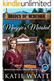 Maggie's Marshal: Montana Mail order Brides (Brides of Bedford Series Book 6)