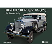 MERCEDES BENZ TYPE G4(W31): THE ULTIMATE STUDY