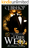 I Thee Wed (The Phoenix Wedding Book 6)