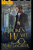 The Broken Heart (The Unmarriageable Series Book 4)