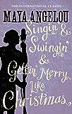 Singin' & Swingin' and Gettin' Merry Like Christmas (English Edition)