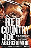 Red Country (Set in the World of The First Law Book 3)