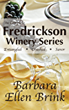 The Complete Fredrickson Winery Series