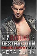 New Bloodlines Of Destruction (Rebellions 4 Blood MC) Kindle Edition