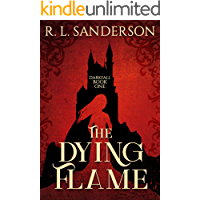 The Dying Flame (Darkfall Book 1)