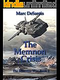 The Memnon Crisis (The Memnon War Book 2)