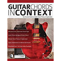 Guitar Chords in Context: The Practical Guide to Chord Theory and Application book cover