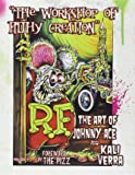 WORKSHOP OF FILTHY CREATION THE ART OF JOHNNY ACE AND KALI VERA