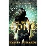 Dog with a Bone (Black Dog Universe Book 1)