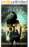 Dog with a Bone (Black Dog Book 0)