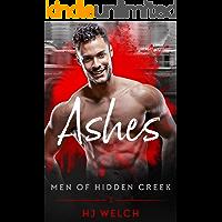 Ashes (Men of Hidden Creek Book 1) (English Edition)