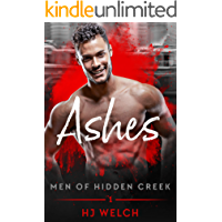 Ashes (Men of Hidden Creek Book 1)