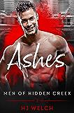 Ashes (Men of Hidden Creek Season 2 Book 1) (English Edition)