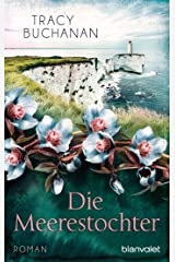Die Meerestochter: Roman (German Edition) Kindle Edition