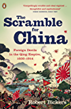 The Scramble for China: Foreign Devils in the Qing Empire, 1832-1914