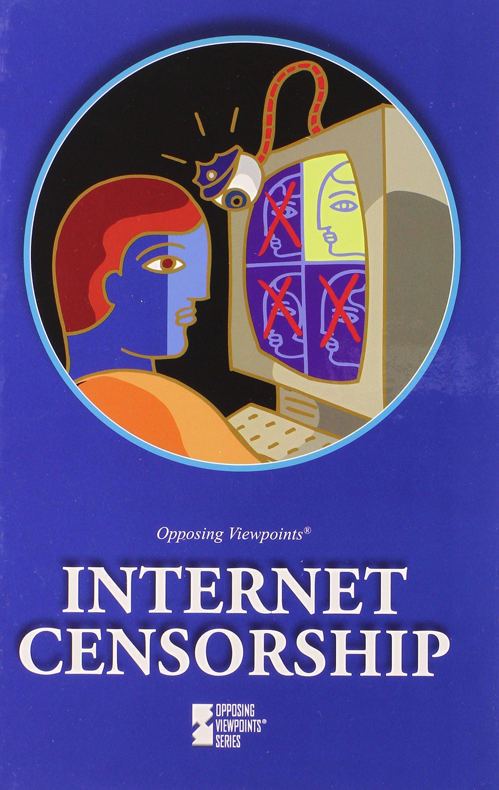 Internet Censorship (Opposing Viewpoints) pdf