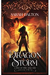 The Dragon Storm (The Land of Fire and Ash Book 2) Kindle Edition