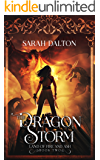The Dragon Storm (The Land of Fire and Ash Book 2)