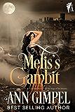 Melis's Gambit: Historical Paranormal Romance