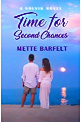 Time for Second Chances (The Solvik Series Book 5) Kindle Edition