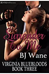 Surrender to Me (Virginia Bluebloods Book 3) Kindle Edition