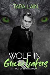 Wolf in Gucci Loafers (Tales of the Harker Pack Book 2) Kindle Edition