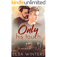 Only His Touch: A Gay Love Story (English Edition)