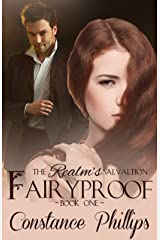 Fairyproof (The Realm's Salvation Book 1) Kindle Edition
